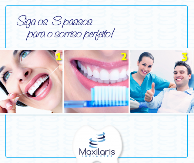 Para um sorriso perfeito, siga os 3 passos: fio dental, escovação e acompanhamento regular ao dentista.
