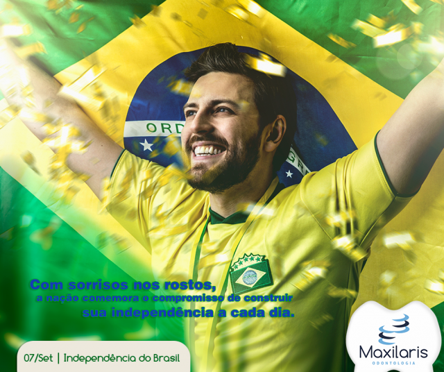 Homenagem a Independência do Brasil – 07 de Setembro