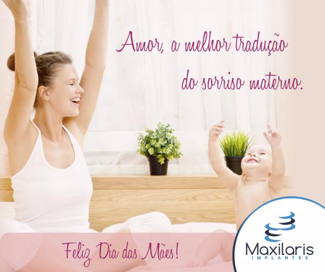 Amor, a melhor tradução do sorriso materno.